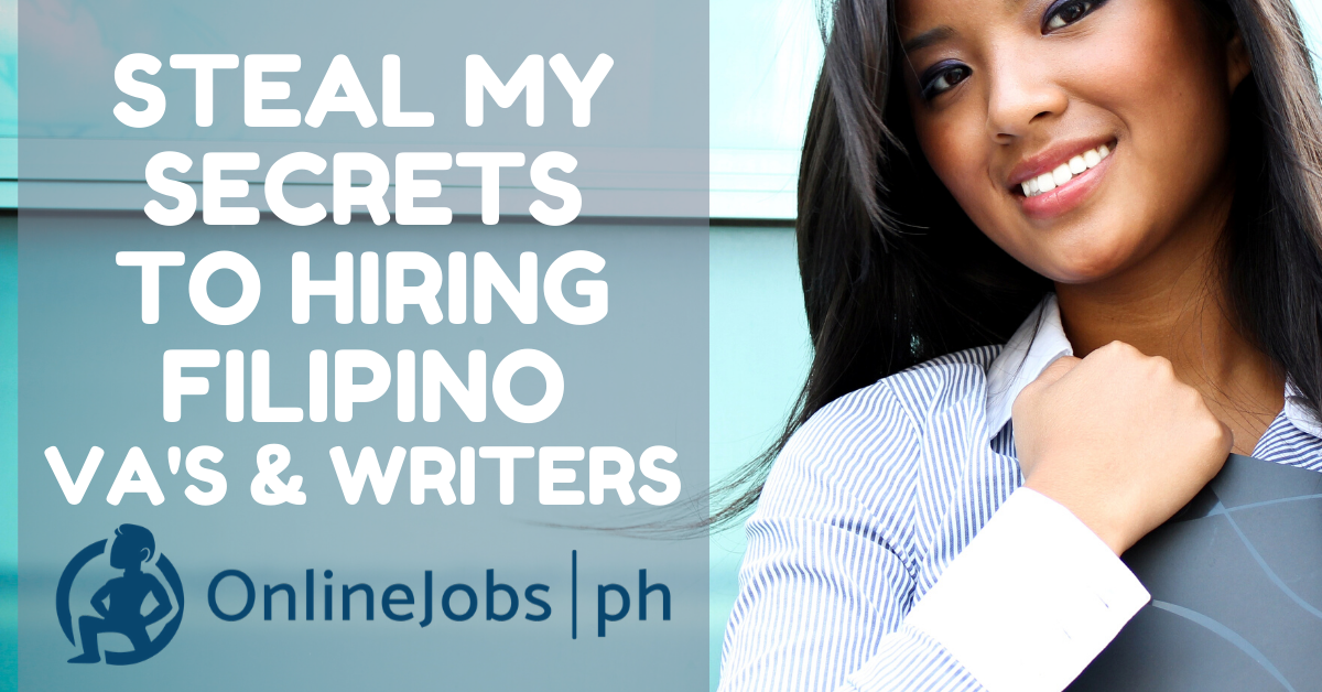 Build Your Empire with Filipino VA's and Writers from OnlineJobs.ph 2