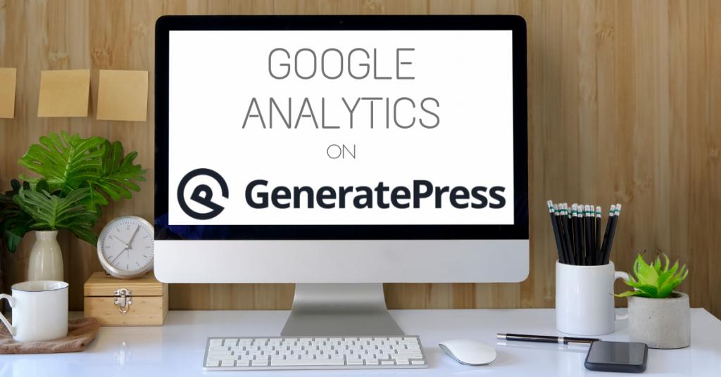 Google Analytics on GeneratePress